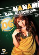 Gals Glamourous06 オトコアソビとイイオンナ/高瀬七海